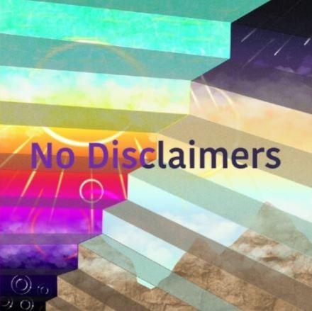 No Disclaimers